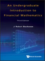An Undergraduate Introduction to Financial Mathematics 3rd Edition,9814407445,9789814407441