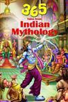 365 Tales of Indian Mythology 1st Edition,8187107464,9788187107460