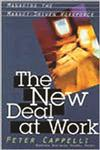 The New Deal at Work Managing the Market-Driven Workforce,0875846688,9780875846682