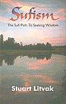 Sufism The Sufi Path to Seeking Wisdom 3rd Jaico Impression,8172245904,9788172245900