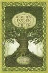 The Healing Power of Trees Spiritual Journeys through the Celtic Tree Calendar,0738719986,9780738719986