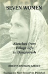 Seven Women Sketches from Village Life in Bangladesh