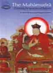 The Mahamudra Eliminating the Darkness of Ignorance and Fifty Stanzas of Guru-Devotion by Asvaghosa (A Guide to Ka-gyti Mahamundra and Guru-yoga) 6th Edition,8185102139,9788185102139