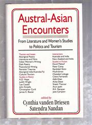 Austral-Asian Encounters From Literature and Women's Studies to Politics and Tourism,8175511311,9788175511316