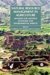 Natural Resources Management in Agriculture Methods for Assessing Economic and Environmental Impacts,0851998283,9780851998282