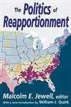 The Politics of Reapportionment,1412818656,9781412818650