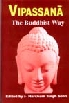 Vipassana The Buddhist Way - The Based on Pali Sources,8185133522,9788185133522