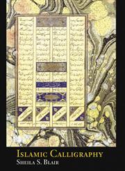 Islamic Calligraphy 1st Edition,0748635408,9780748635405