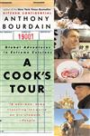 A Cook's Tour Global Adventures in Extreme Cuisines,0060012781,9780060012786