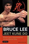 Jeet Kune Do: Bruce Lee's Commentaries on the Martial Way (Bruce Lee Library),0804831327,9780804831321