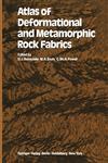 Atlas of Deformational and Metamorphic Rock Fabrics,3642684343,9783642684340
