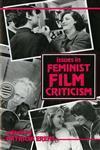 Issues in Feminist Film Criticism,0253206103,9780253206107