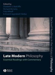 Late Modern Philosophy Essential Readings with Commentary,1405146893,9781405146890