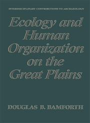 Ecology and Human Organization on the Great Plains,030642956X,9780306429569