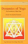 Dynamics of Yoga The Foundations of Bihar Yoga 2nd Edition, Reprint,818578714X,9788185787145
