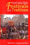 South Indian Hindu Festivals and Traditions 1st Edition,8170174155,9788170174158