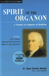 Spirit of the Organon A Treatise on Organon of Medicine : Includes Flow Charts, Important Theoretical & Objective Type Questions Vol. 2 3rd Revised Edition, Reprint Edition,813190282X,9788131902820