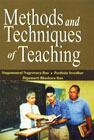 Methods and Techniques of Teaching,8188836338,9788188836338