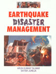 Earthquake Disaster Management 1st Published,8131101533,9788131101537