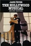The Hollywood Musical 2nd Edition,0253207681,9780253207685