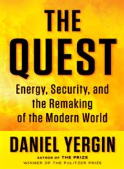 The Quest The Global Race for Energy, Money, and Power,1594202834,9781594202834