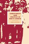 Christianity and Politics in Doe's Liberia,052152010X,9780521520102