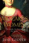 Mozart's Women His Family, His Friends, His Music,0330418580,9780330418584