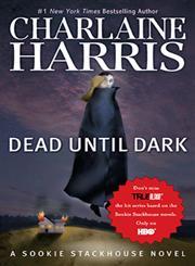 Dead Until Dark,0441019331,9780441019335