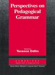 Perspectives on Pedagogical Grammar,0521449901,9780521449908