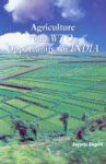 Agriculture and WTO Opportunity for India 1st Edition,8187374233,9788187374237
