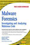 Malware Forensics,159749268X,9781597492683