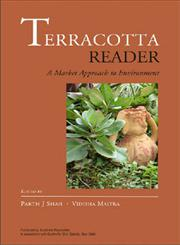Terracotta Reader A Market Approach to the Environment 1st Published,8171884261,9788171884261