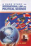 A Case Study on International Law and Political Science 1st Edition,8178846969,9788178846965