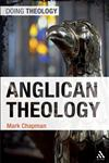 Anglican Theology 1st Edition,0567168743,9780567168740