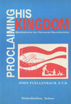 Proclaiming His Kingdom Meditations for Personal Recollection New Revised Edition,8185428085,9788185428086
