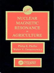 Nuclear Magnetic Resonance in Agriculture,0849368642,9780849368646