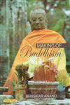 Making of Buddhism,8178849984,9788178849980