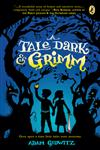 A Tale Dark and Grimm,0142419672,9780142419670