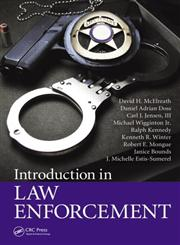 Introduction in Law Enforcement 1st Edition,1466556234,9781466556232