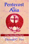 Pentecost in Asia A New Way of Being Church