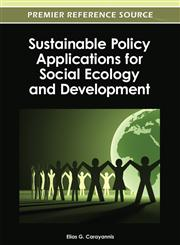 Sustainable Policy Applications for Social Ecology and Development,1466615869,9781466615861