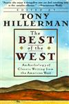 The Best of the West Anthology of Classic Writing From the American West, an,0060923520,9780060923525