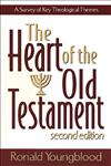 The Heart of the Old Testament A Survey of Key Theological Themes 2nd Edition,0801021723,9780801021725