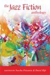 The Jazz Fiction Anthology,0253221374,9780253221377