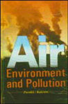 Air Environment and Pollution 1st Edition,8177541609,9788177541601