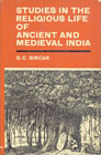 Studies in the Religious Life of Ancient and Medieval India Reissued Edition,8120827902,9788120827905