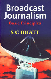 Broadcast Journalism Basic Principles,8124100977,9788124100974