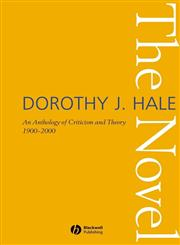The Novel An Anthology of Criticism and Theory 1900-2000,140510774X,9781405107747