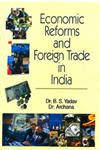 Economic Reforms and Foreign Trade in India,818329250X,9788183292504