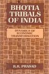 Bhotia Tribals of India Dynamics of Economic Transformation 1st Edition,8121202515,9788121202510